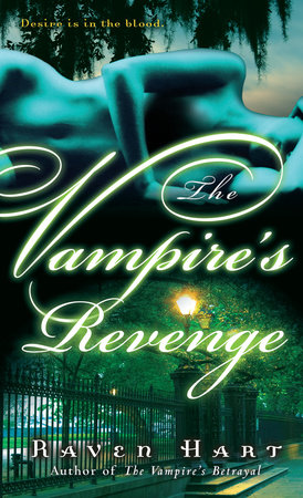 The Vampire's Revenge by Raven Hart