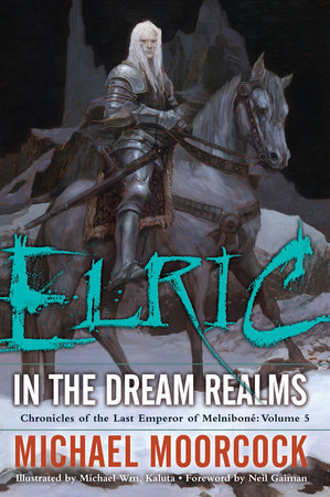Elric   In the Dream Realms by