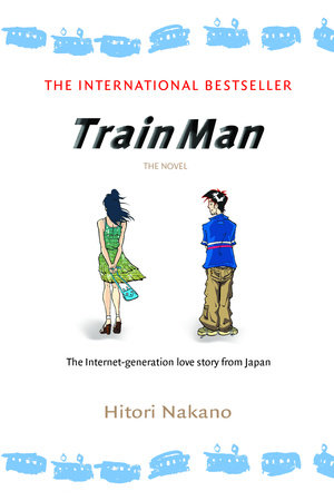 Train Man: The Novel by