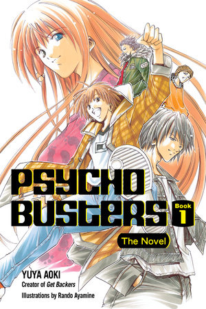Psycho Busters: The Novel     Book One by