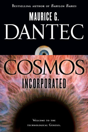 Cosmos Incorporated by Maurice G. Dantec