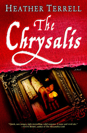 The Chrysalis by