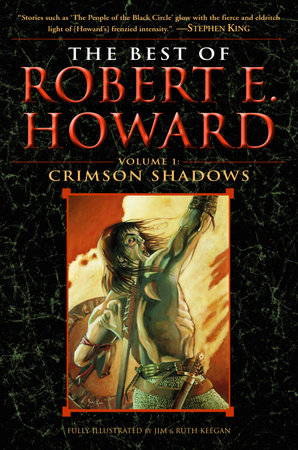 The Best of Robert E. Howard     Volume 1 by