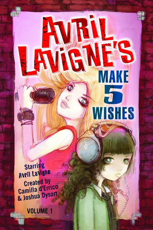 Avril Lavigne's Make 5 Wishes  Volume 1 by
