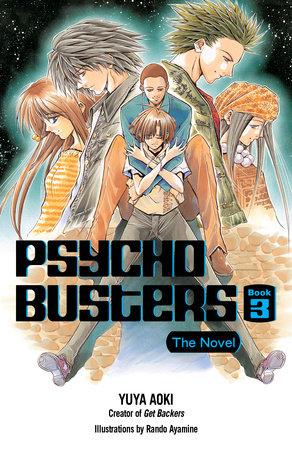 Psycho Busters: The Novel     Book Three by
