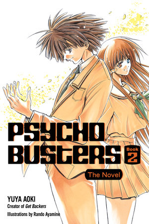Psycho Busters: The Novel     Book Two by