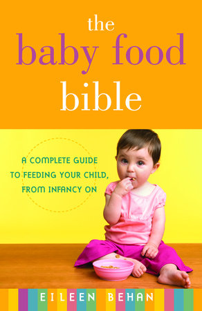 The Baby Food Bible by