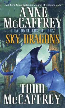 Sky Dragons by Anne McCaffrey and Todd J. McCaffrey