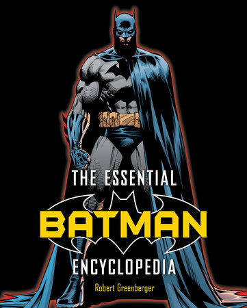 The Essential Batman Encyclopedia by