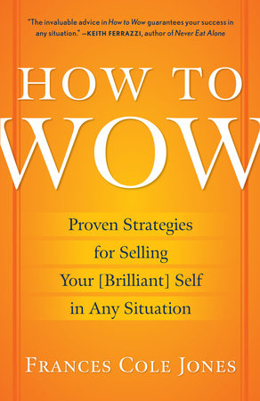 How to Wow by