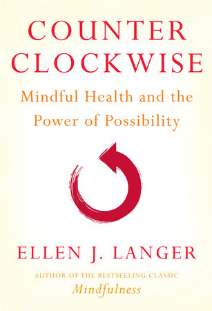 Counterclockwise by Ellen J. Langer