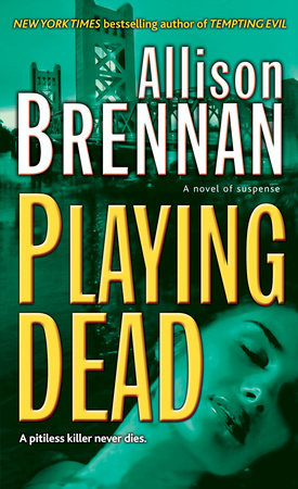 Playing Dead by Allison Brennan
