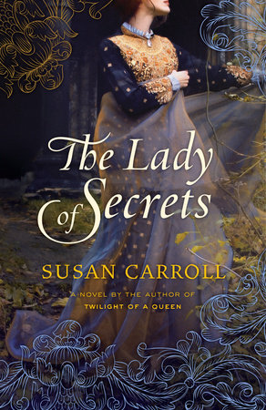 The Lady of Secrets by Susan Carroll