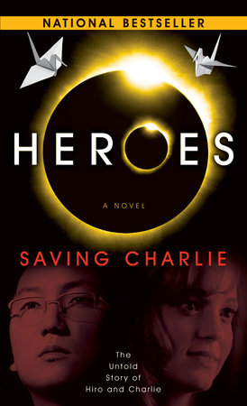 Heroes: Saving Charlie by Aury Wallington