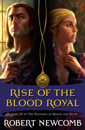 Rise of the Blood Royal by