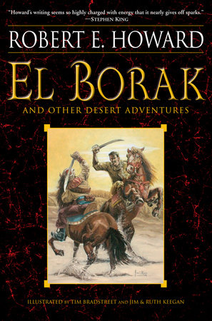 El Borak and Other Desert Adventures by Robert E. Howard