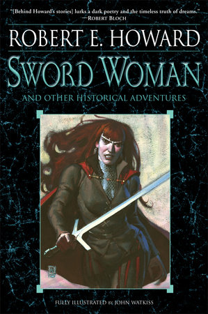 Sword Woman and Other Historical Adventures by