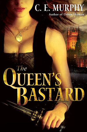 The Queen's Bastard by C.E. Murphy