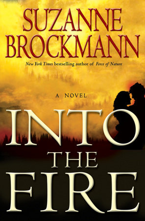 Into the Fire by Suzanne Brockmann