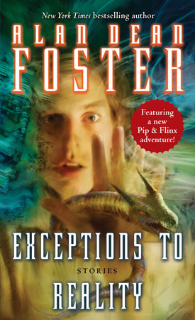 Exceptions to Reality by Alan Dean Foster