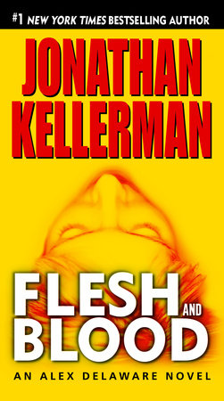 Flesh and Blood by Jonathan Kellerman