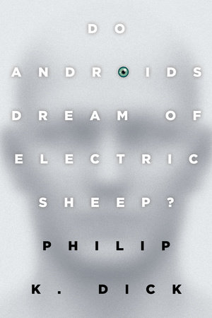 Do Androids Dream of Electric Sheep? by