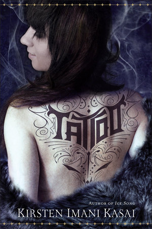 Tattoo (with Bonus Content) by Kirsten Imani Kasai