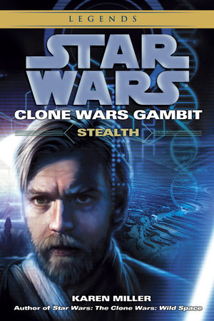 Stealth: Star Wars (Clone Wars Gambit) by