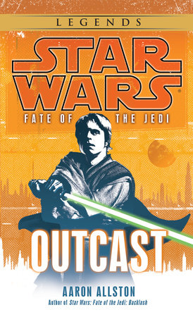 Star Wars: Fate of the Jedi: Outcast by