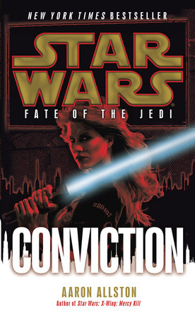 Conviction: Star Wars (Fate of the Jedi)