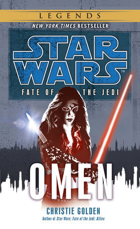 Omen: Star Wars (Fate of the Jedi) by Christie Golden