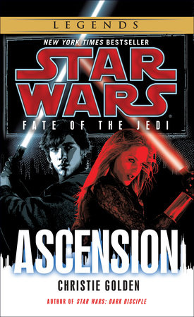 Ascension: Star Wars (Fate of the Jedi) by Christie Golden