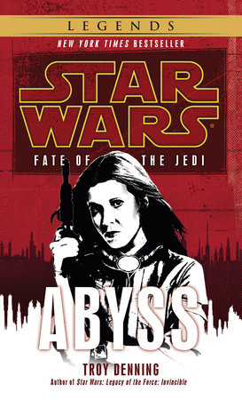 Abyss: Star Wars (Fate of the Jedi) by