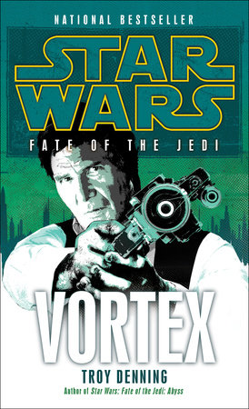 Vortex: Star Wars (Fate of the Jedi) by Troy Denning