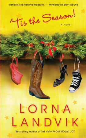 'Tis The Season! by Lorna Landvik