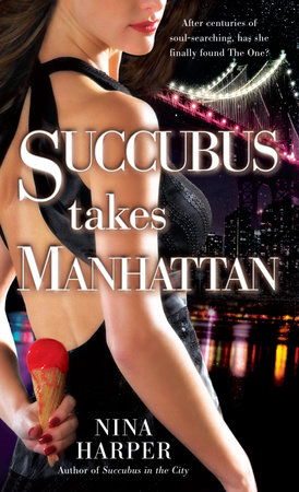 Succubus Takes Manhattan by