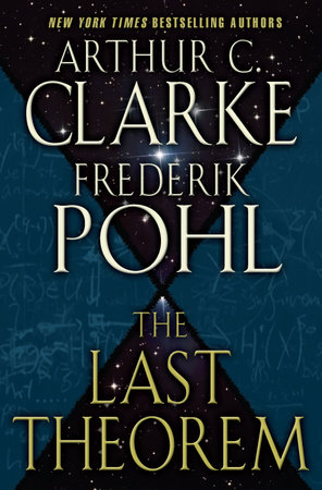 The Last Theorem by Arthur C. Clarke and Frederik Pohl
