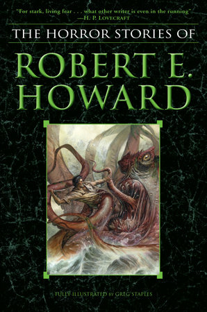 The Horror Stories of Robert E. Howard by