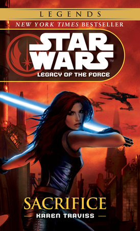 Star Wars: Legacy of the Force: Sacrifice by Karen Traviss