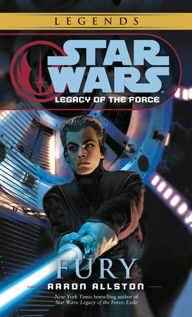 Fury: Star Wars (Legacy of the Force)