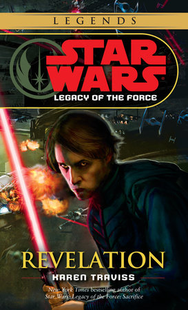Star Wars: Legacy of the Force: Revelation by Karen Traviss