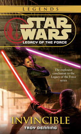 Invincible: Star Wars (Legacy of the Force) by Troy Denning