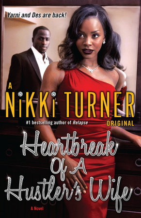 Heartbreak of a Hustler's Wife by