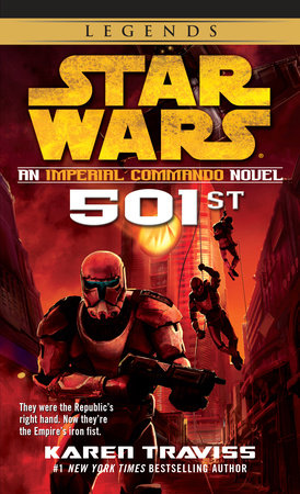 501st: Star Wars by Karen Traviss
