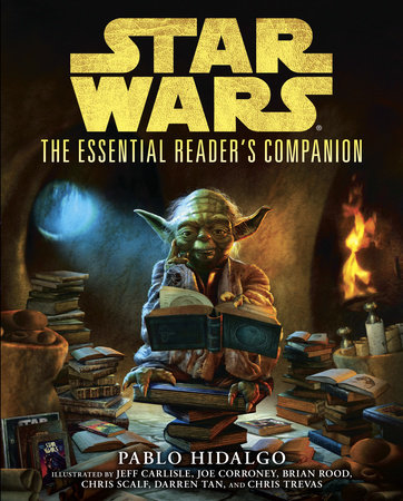 The Essential Reader's Companion: Star Wars by