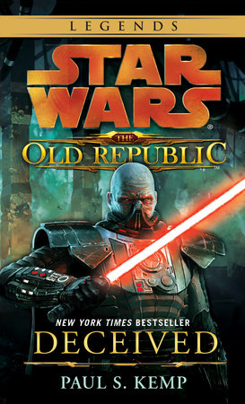 Deceived: Star Wars (The Old Republic) by Paul S. Kemp