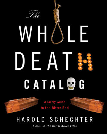 The Whole Death Catalog by