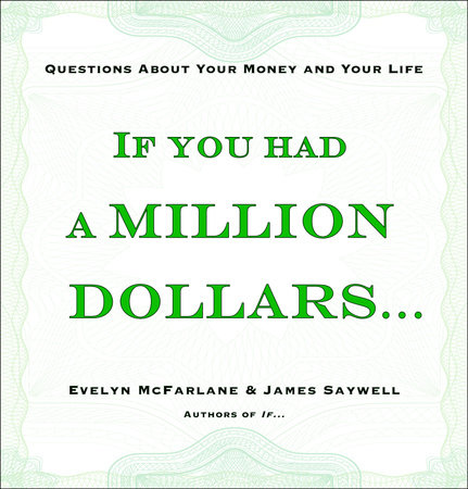 If You Had a Million Dollars... by