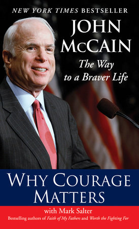 Why Courage Matters by Marshall Salter and John McCain