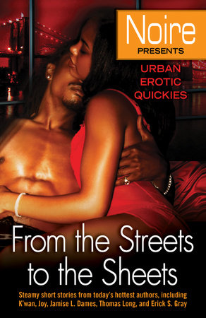 From the Streets to the Sheets by